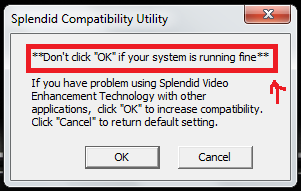 "Confusing dialog message headed by ""Don't click ""OK"" if your system is running fine"""