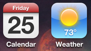 The calendar icon on the left showing Friday the 25th, and the weather icon on the right showing 73 degrees
